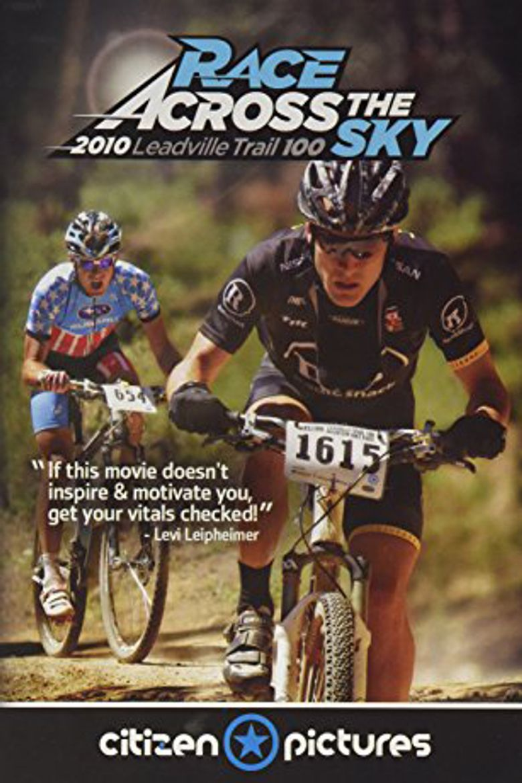 Race Across the Sky 2010 Poster