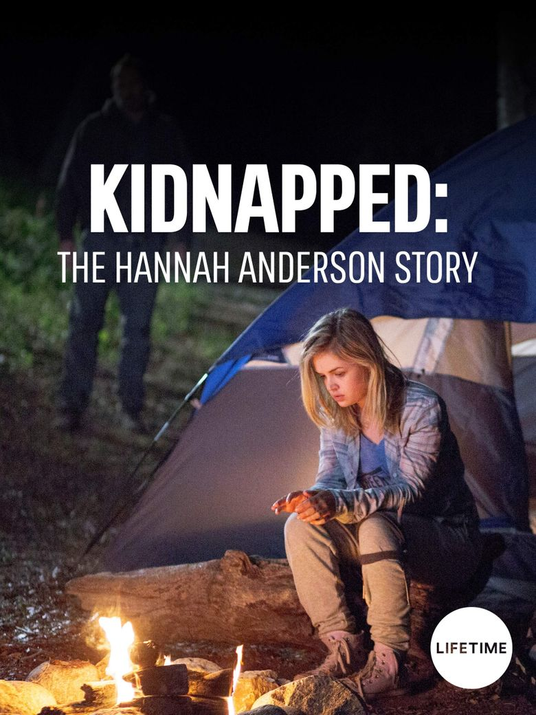 Kidnapped: The Hannah Anderson Story Poster