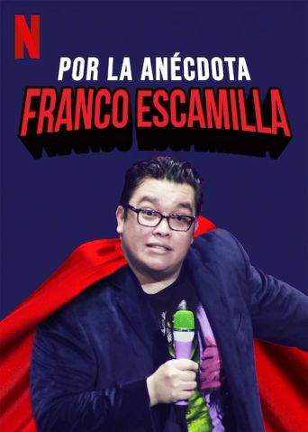 Franco Escamilla: For the Anecdote Poster