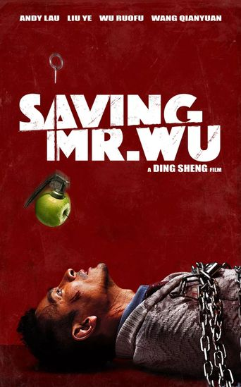 Saving Mr. Wu Poster