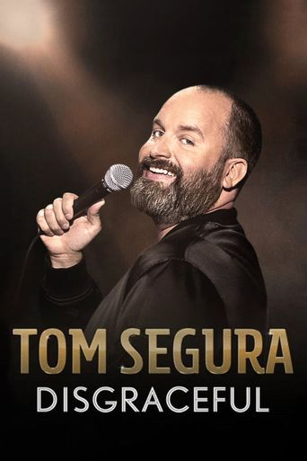 Watch Tom Segura: Disgraceful