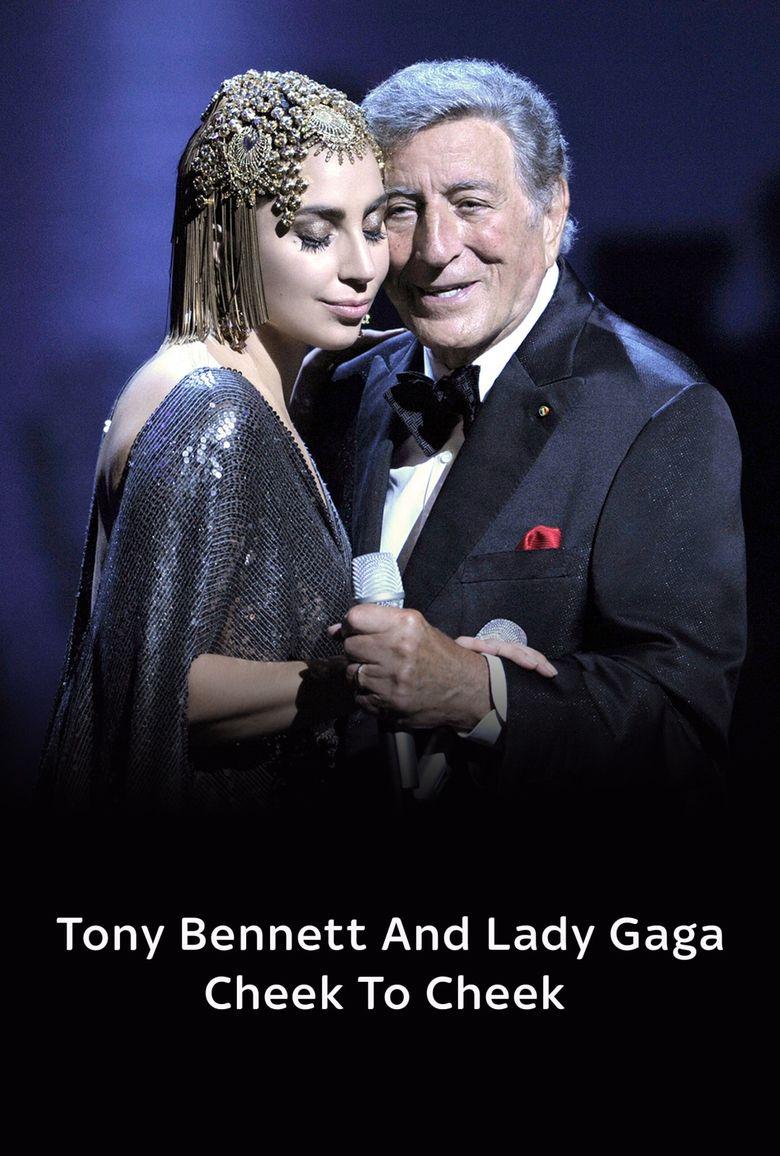 Tony Bennett and Lady Gaga: Cheek To Cheek Live! Poster