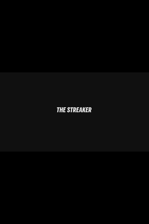 The Streaker Poster