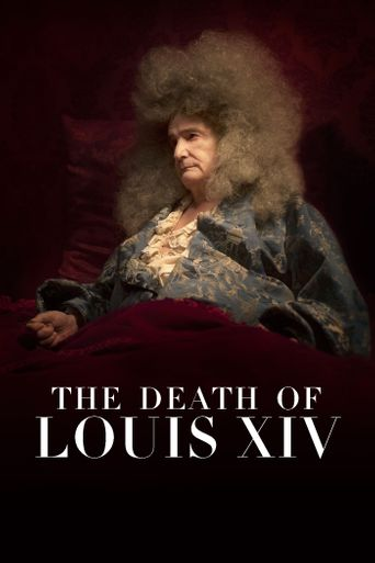 Watch The Death of Louis XIV