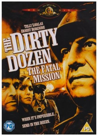 The Dirty Dozen: The Fatal Mission Poster