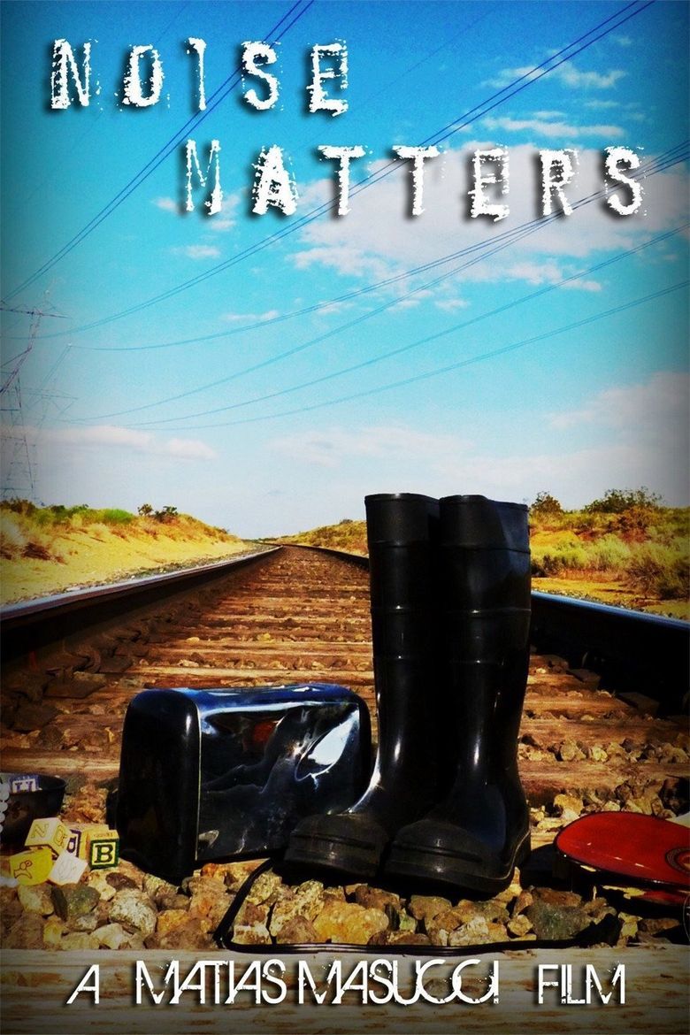 Noise Matters Poster