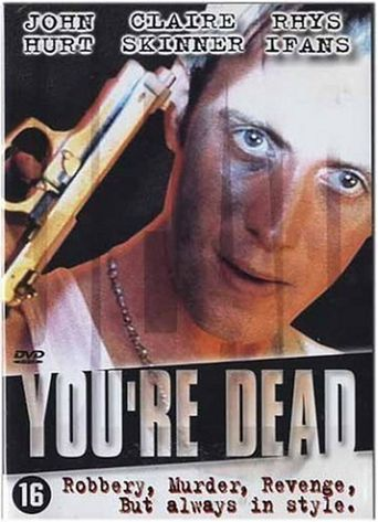 You're Dead Poster