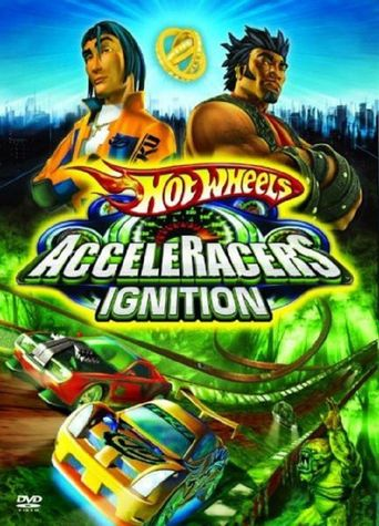 Hot Wheels Acceleracers: Ignition Poster