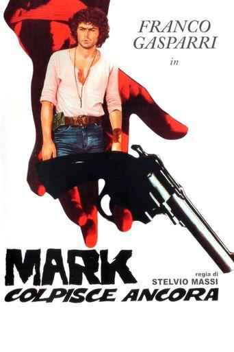 Mark Strikes Again Poster