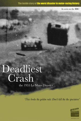 Deadliest Crash: The Le Mans 1955 Disaster Poster