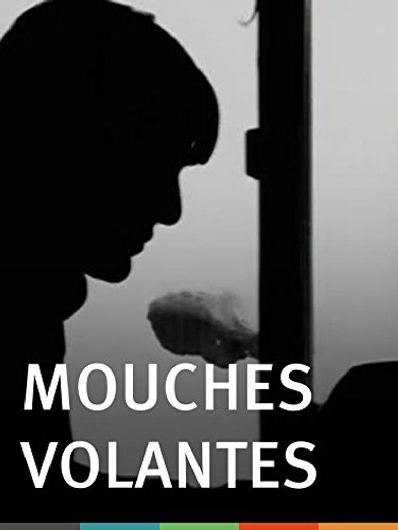 Mouches Volantes Poster