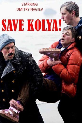 Save Kolya! Poster