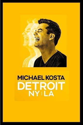 Michael Kosta: Detroit. NY. LA. Poster