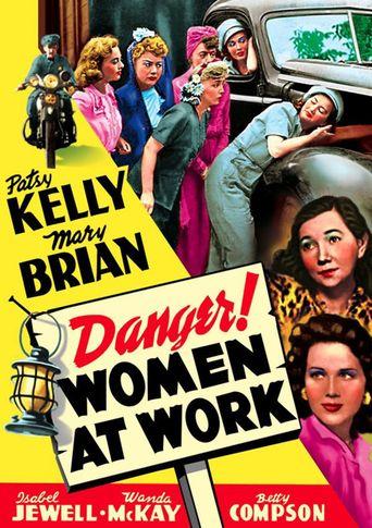 Danger! Women at Work Poster