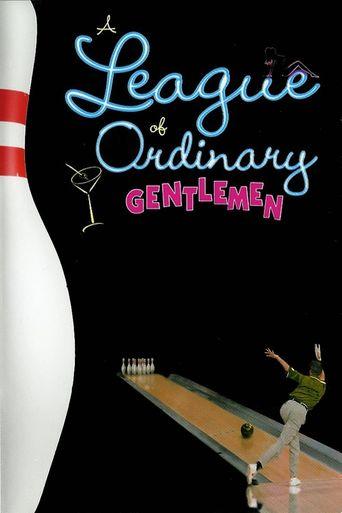 A League of Ordinary Gentlemen Poster