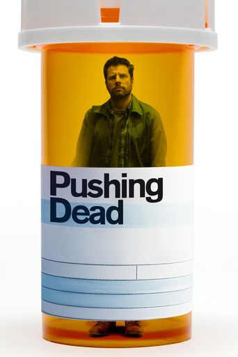 Pushing Dead Poster