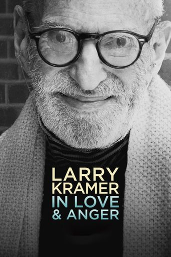 Larry Kramer In Love & Anger Poster