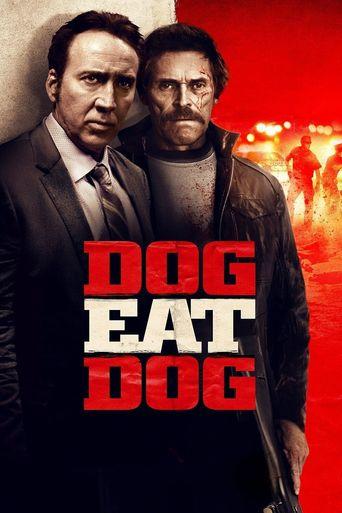 Watch Dog Eat Dog