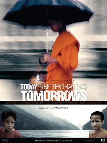 Today Is Better Than Two Tomorrow Poster