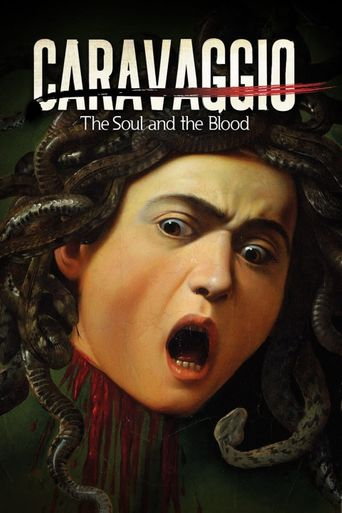 Caravaggio: The Soul and the Blood Poster