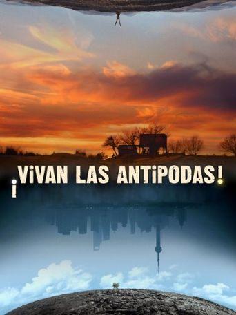 ¡Vivan las Antipodas! Poster