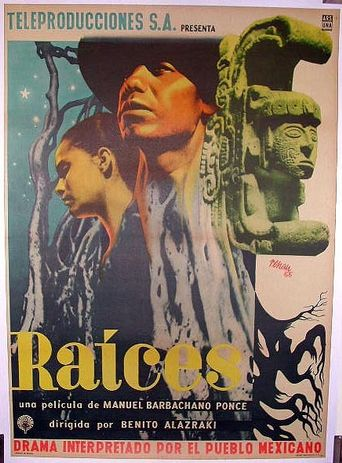 Raíces Poster