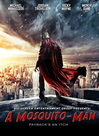 A Mosquito-Man Poster