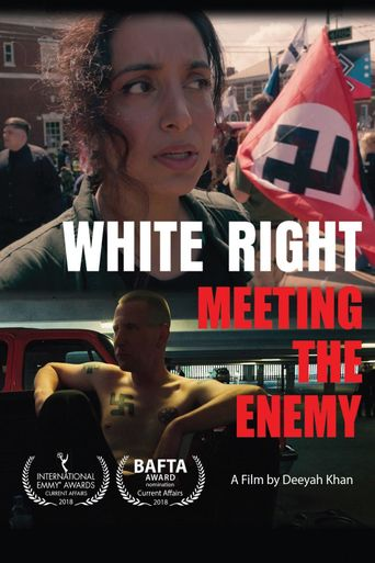 White Right: Meeting the Enemy Poster