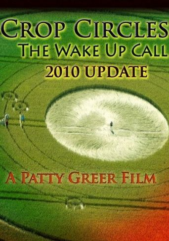 Watch The Wake Up Call: Crop Circles 2010 Update