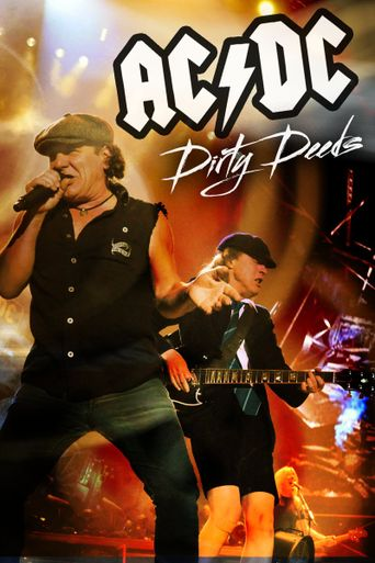 Dirty Deeds: The Story of AC/DC Poster