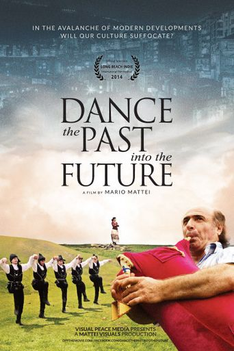 Dance the Past Into The Future Poster