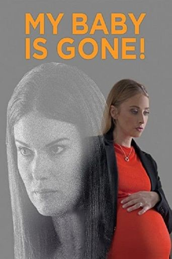 My Baby Is Gone! Poster