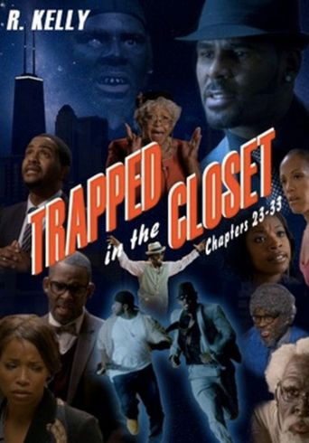 Trapped in the Closet: Chapters 23-33 Poster