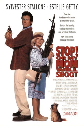 Watch Stop! Or My Mom Will Shoot
