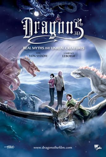 Dragons: Real Myths and Unreal Creatures Poster