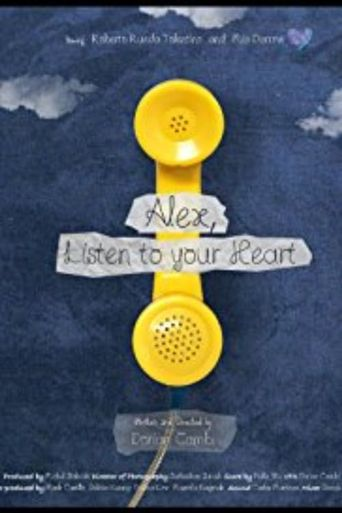 Alex, Listen to your Heart Poster