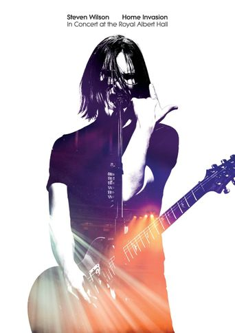 Steven Wilson: Home Invasion (In Concert at the Royal Albert Hall) Poster