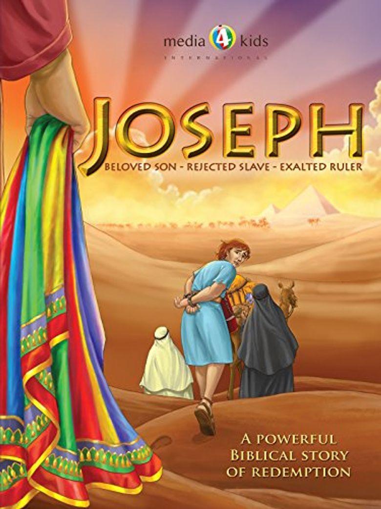 Joseph: Beloved Son, Rejected Slave, Exalted Ruler Poster