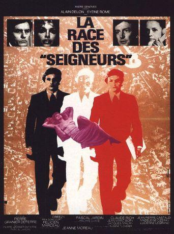La Race des Seigneurs Poster