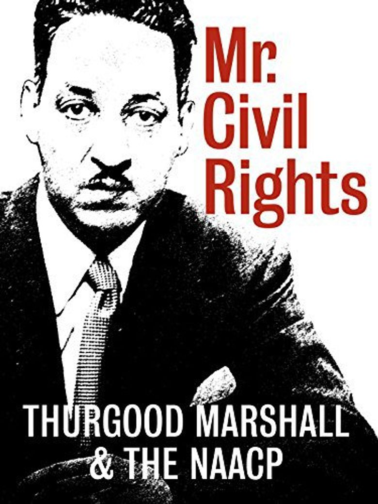 Mr. Civil Rights: Thurgood Marshall and the NAACP Poster