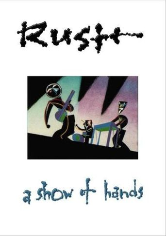 Rush: A Show of Hands Poster