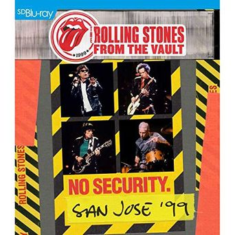 The Rolling Stones – From The Vault: No Security – San Jose '99 Poster