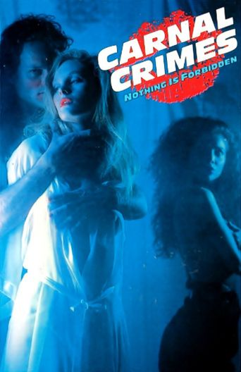 Carnal Crimes Poster