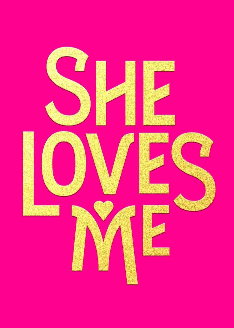 She Loves Me Poster