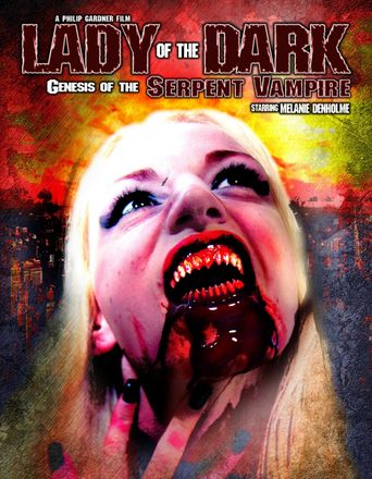 Lady of the Dark: Genesis of the Serpent Vampire Poster