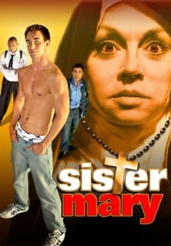 Watch Sister Mary