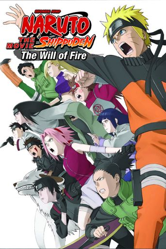 Naruto Shippuden the Movie: The Will of Fire Poster