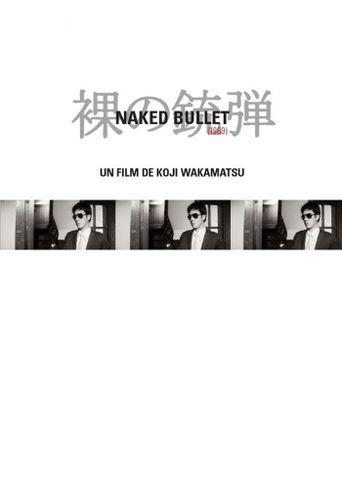 Naked Bullet Poster