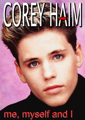 Corey Haim: Me, Myself and I Poster
