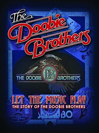 The Doobie Brothers: Let the Music Play Poster